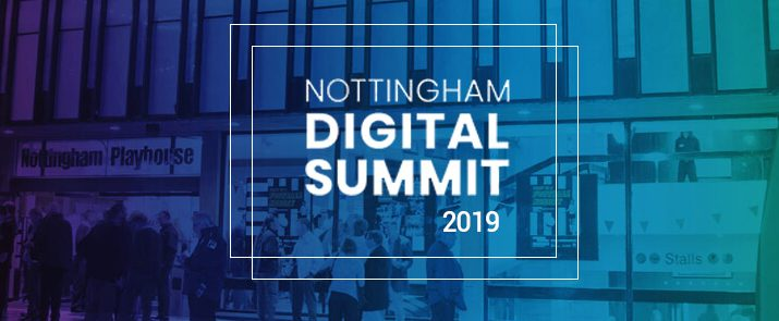 Nottingham Digital Summit 2019